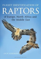 Raptors of the Western Palearctic : A Handbook of Field Identification - Forsman, Dick