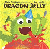 Dragon Jelly - Freedman, Claire