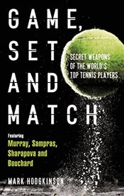 Game, Set and Match - Hodgkinson, Mark