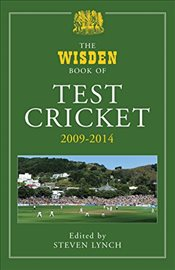 Wisden Book of Test Cricket 2009 - 2014 -