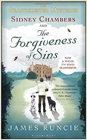 Sidney Chambers and The Forgiveness of Sins (Grantchester) - Runcie, James