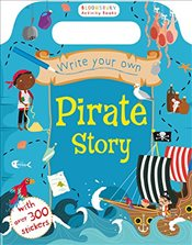 Write Your Own Pirate Story (Bloomsbury Activity) -