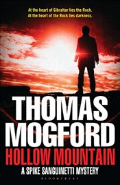 Hollow Mountain: A Spike Sanguinetti Mystery (Spike Sanguinetti 3) - Mogford, Thomas