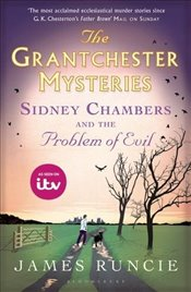 Sidney Chambers and the Problem of Evil - Runcie, James