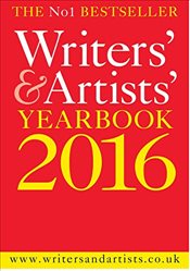 Writers and Artists Yearbook 2016 -