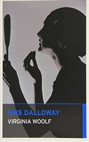 Mrs Dalloway (Oneworld Classics) - Woolf, Virginia