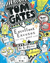 Tom Gates: Excellent Excuses (and Other Good Stuff) (Book #2) - Pichon, Liz