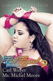 Full Figured 9: Carl Weber Presents - Weber, Carl