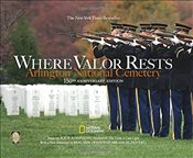 Where Valor Rests: Arlington National Cemetery - Atkinson, Rick