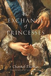Exchange of Princesses - Thomas, Chantal