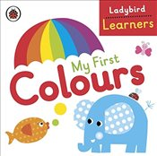 My First Colours: Ladybird Learners - Ladybird,