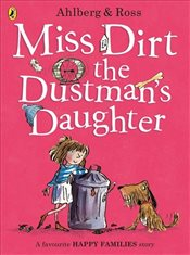 Miss Dirt the Dustmans Daughter (Happy Families) - Ahlberg, Allan