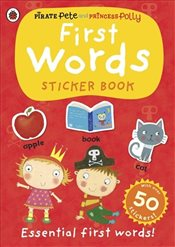 First Words: A Pirate Pete and Princess Polly sticker activity book - Ladybird,