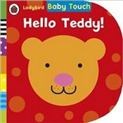 Baby Touch: Hello, Teddy! (Ladybird Baby Touch) - Ladybird,