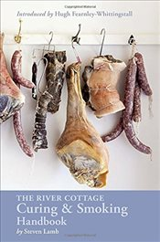 River Cottage Curing and Smoking Handbook - Lamb, Steven
