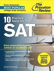 10 Practice Tests for the Sat: All the Practice You Need to Score a Perfect 2400 (College Test Prepa - Princeton Review