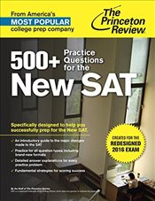 500+ Practice Questions for the New SAT : 2016 Edition : Created for the Redesigned 2016 Exam - Princeton Review