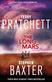 Long Mars : Long Earth 3 - Baxter, Stephen
