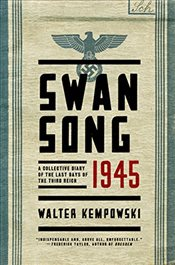 Swansong 1945 - A Collective Diary of the Last Days of the Third Reich - Kempowski, Walter