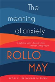 Meaning of Anxiety - May, Rollo