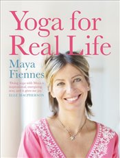 Yoga for Real Life : The Kundalini Method - Fiennes, Maya