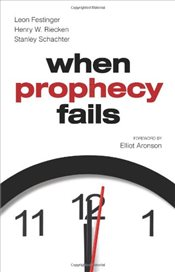 When Prophecy Fails - Festinger, Leon