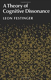 Theory of Cognitive Dissonance - Festinger, Leon