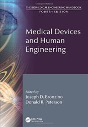 Medical Devices and Human Engineering (The Biomedical Engineering Handbook) -