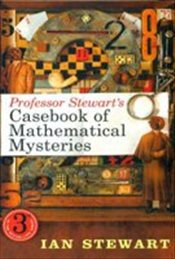 Professor Stewarts Casebook of Mathematical Mysteries - Stewart, Ian