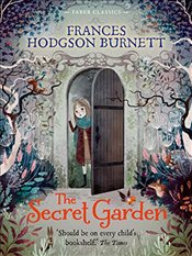 Secret Garden : Faber Childrens Classics - Burnett, Frances Hodgson