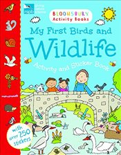 My First Birds and Wildlife Activity and Sticker Book (Bloomsbury Activity Book) -