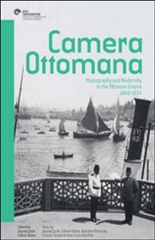 Camera Ottomana : Photographt and Modernity in the Ottoman Empire 1840-1914 - Çelik, Zeynep
