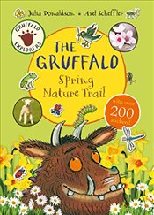 Gruffalo Explorers : The Gruffalo Spring Nature Trail - Donaldson, Julia