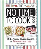 No Time To Cook Book - Herring, Laura