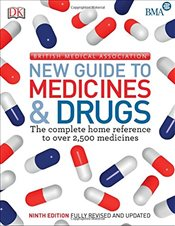 BMA New Guide to Medicine & Drugs -