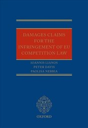 Damages Claims for the Infringement of EU Competition Law - Davis, Peter