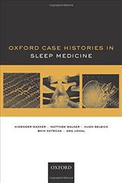 Oxford Case Histories in Sleep Medicine - Makker, Himender