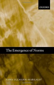 Emergence of Norms   - Ullmann-Margalit, Edna