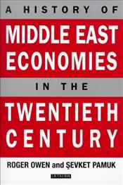 History of Middle East Economies in the Twentieth Century - Owen, Roger