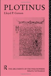 PLOTINUS : ARGUMENTS OF THE PHILOSOPHERS - GERSON, LLOYD P.