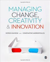 Managing Change, Creativity and Innovation 2e - Dawson, Patrick
