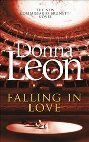 Falling in Love : Commissario Guido Brunetti Mystery 24 - Leon, Donna