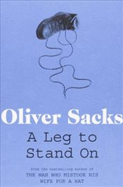 Leg to Stand On - Sacks, Oliver