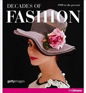 Decades of Fashion - Worsley, Harriet