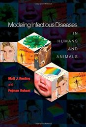 Modeling Infectious Diseases in Humans and Animals - Keeling, Matt J.
