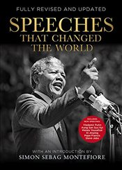 Speeches that Changed the World - Montefiore, Simon Sebag