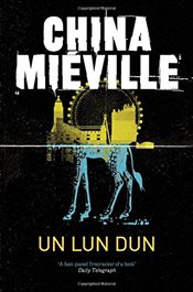 Un Lun Dun - Mieville, China