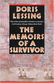Memoirs of a Survivor - Lessing, Doris