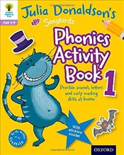 Oxford Reading Tree Songbirds: Julia Donaldsons Songbirds Phonics Activity Book 1 (Oxford Reading T - Donaldson, Julia