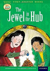 Oxford Reading Tree Read with Biff, Chip and Kipper: Level 11 First Chapter Books: The Jewel in the  - Hunt, Roderick